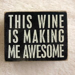 Home Decor Accent Sign Wine Novelty
